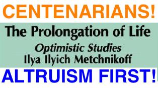 centenarians Metchnikoff Altruism